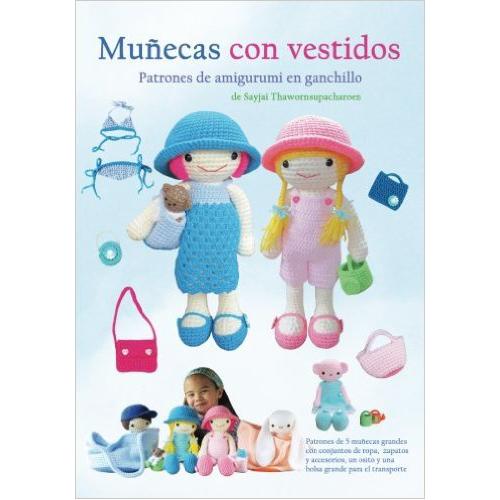 Muñecas con Vestidos: Patrones de Amigurumi en Ganchillo | Crochet y ...